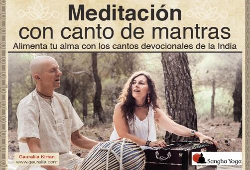 Meditación con Canto de Mantras. Gauralila Kirtan