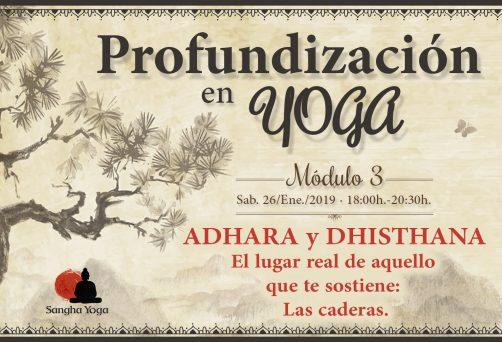 Módulo 3. Adhara y Dhisthana: El lugar real de aquello que te sostiene. Las caderas.