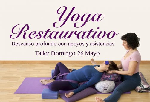 Yoga Restaurativo – Domingo 26 Mayo