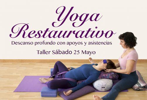 Yoga Restaurativo – Sábado 25 Mayo